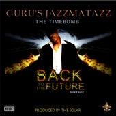 GURU's Jazzmatazz: Back To The Future - Mix Tape by Guru