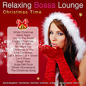 Relaxing Bossa Lounge. Christmas Time de Various Artists