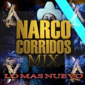 Narco Corridos Mix (Lo Mas Nuevo) by Dj Moys