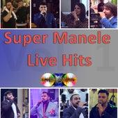 Super Manele Live Hits di Various Artists