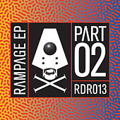 The Rampage EP pt 2 by Various Artists