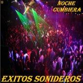 Noche Cumbiera by Exitos Sonideros