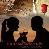 Muy Románticos van Santamaría Trío y su Requinto de Oro