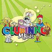Clubinho MKids von Various Artists