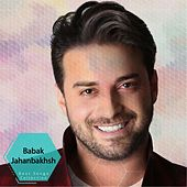 Babak Jahanbakhsh - Best Songs Collection by Various Artists