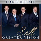Still by Greater Vision