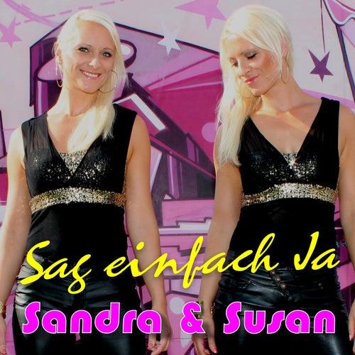 Sag einfach ja de Sandra