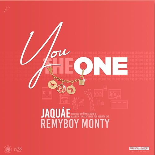 You the One (feat. RemyBoy Monty) by Jaquae