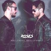Hollywood Boulevard by Black Roses