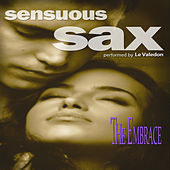 Sensuous Sax: The Embrace by Le Valedon