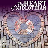 The Heart of Midlothian by Various Artists