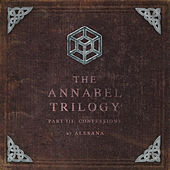 The Annabel Trilogy Part III: Confessions by Alesana