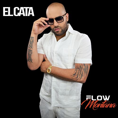 Flow Montana (En Vivo) by El Cata
