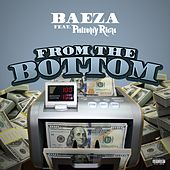 From the Bottom (feat. Philthy Rich) von Baeza
