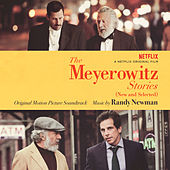 The Meyerowitz Stories (New and Selected) (Original Motion Picture Soundtrack) di Randy Newman