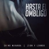 Hasta El Ombligo de Chyno Miranda & Zion y Lennox