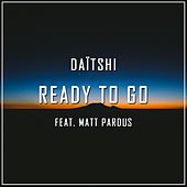 Ready to Go (feat. Matt Pardus) de Daïtshi