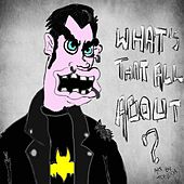 What's That All About? - EP by Headstone