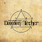 Dæmon Tether by Battle for Athens