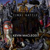 Final Battle by Kevin MacLeod