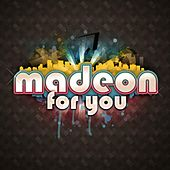 For You von Madeon