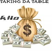 Taking Da Table by Kilo
