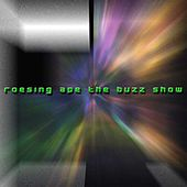 The Buzz Show by Roesing Ape