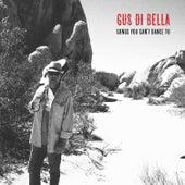 Songs You Can't Dance To de Gus Di Bella