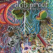 Spider Mouse / Bee Sting Dub by Dub Proof