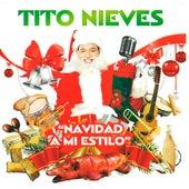 Navidad a Mi Estilo by Tito Nieves