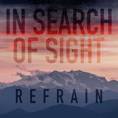 Refrain by In Search of Sight