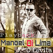 Dia de Sol (Playback) by Manoel Di Lima O Levita