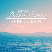 Best of Piano Peace: Music & Rain by Piano Peace