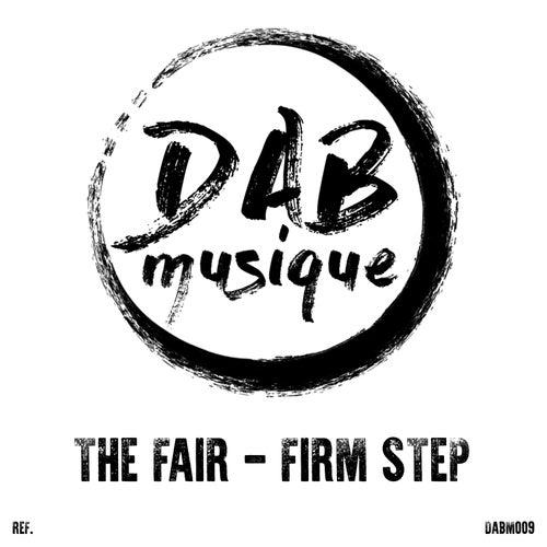 Firm Step by Fair