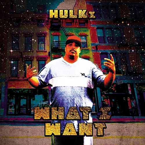 What I Want by HULKx