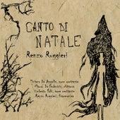 Canto di Natale by Renzo Ruggieri