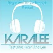 Karalee (feat. Karen & Lee) by Bingle