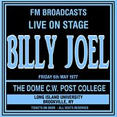 Live On Stage FM Broadcasts - The Dome  6th May 1977 de Billy Joel