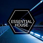 Essential House by Various Artists