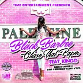 Chase That Paper (feat. King D) [Dj Red Remix] by Black Barbee