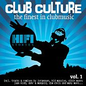 Club Culture - The Finest in Clubmusic, Vol. 1 by Various Artists