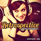 Retrospective: Cheesy Atmospheres by Various Artists