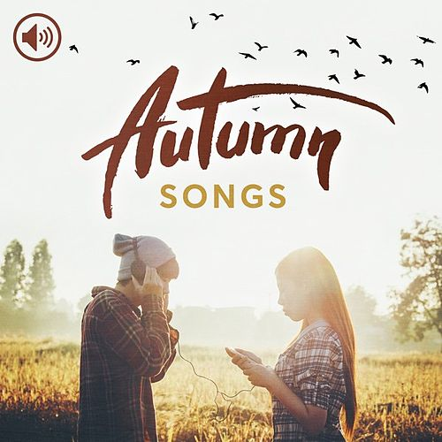 Autumn Songs by Various Artists