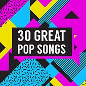 30 Great Pop Songs von Various Artists