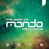 Mondo Records: The Best Of 2016 - EP von Various Artists