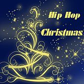 Hip Hop Christmas - EP by Various Artists