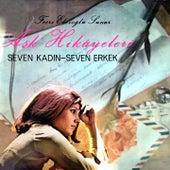 Fecri Ebcioğlu Sunar: Aşk Hikayeleri (Seven Kadın Seven Erkek) by Various Artists