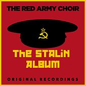 The Stalin Album by The Red Army Choir and Band