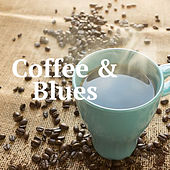 Coffee & Blues de Various Artists
