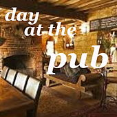 Day At The Pub by Various Artists